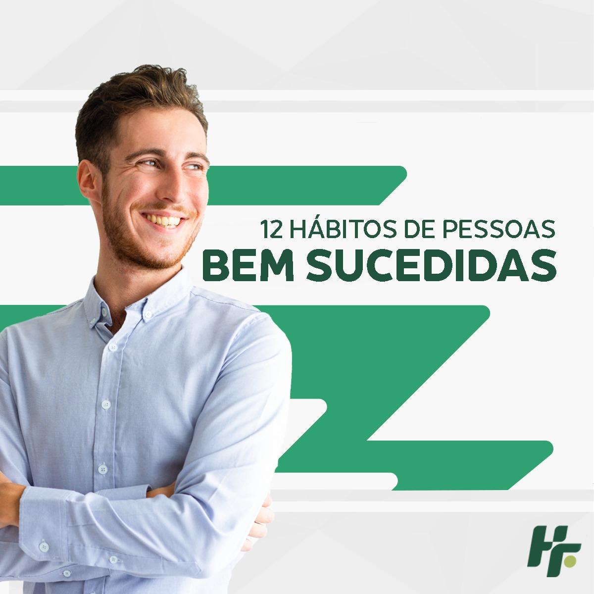 3 - 12 hábitos de pessoas bem-sucedidas