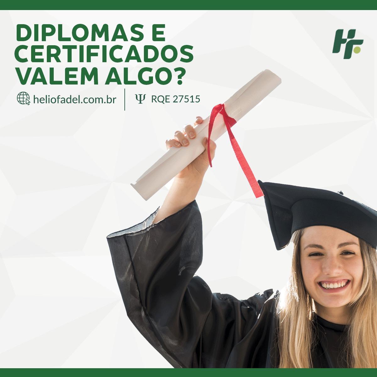 Diplomas e certificados - Diplomas e certificados são relevantes?
