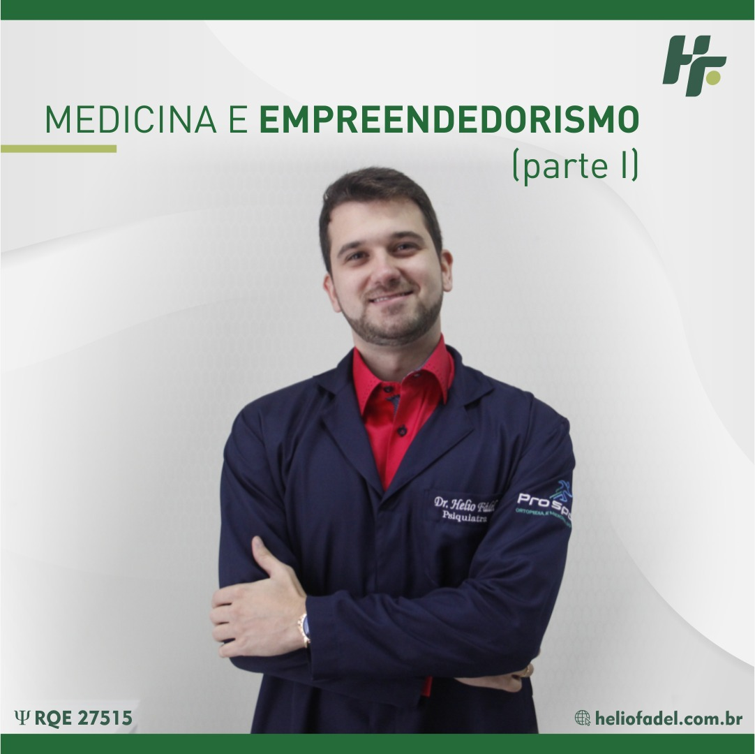 medicina empreendedorismo - Empreendedorismo na Medicina Atual