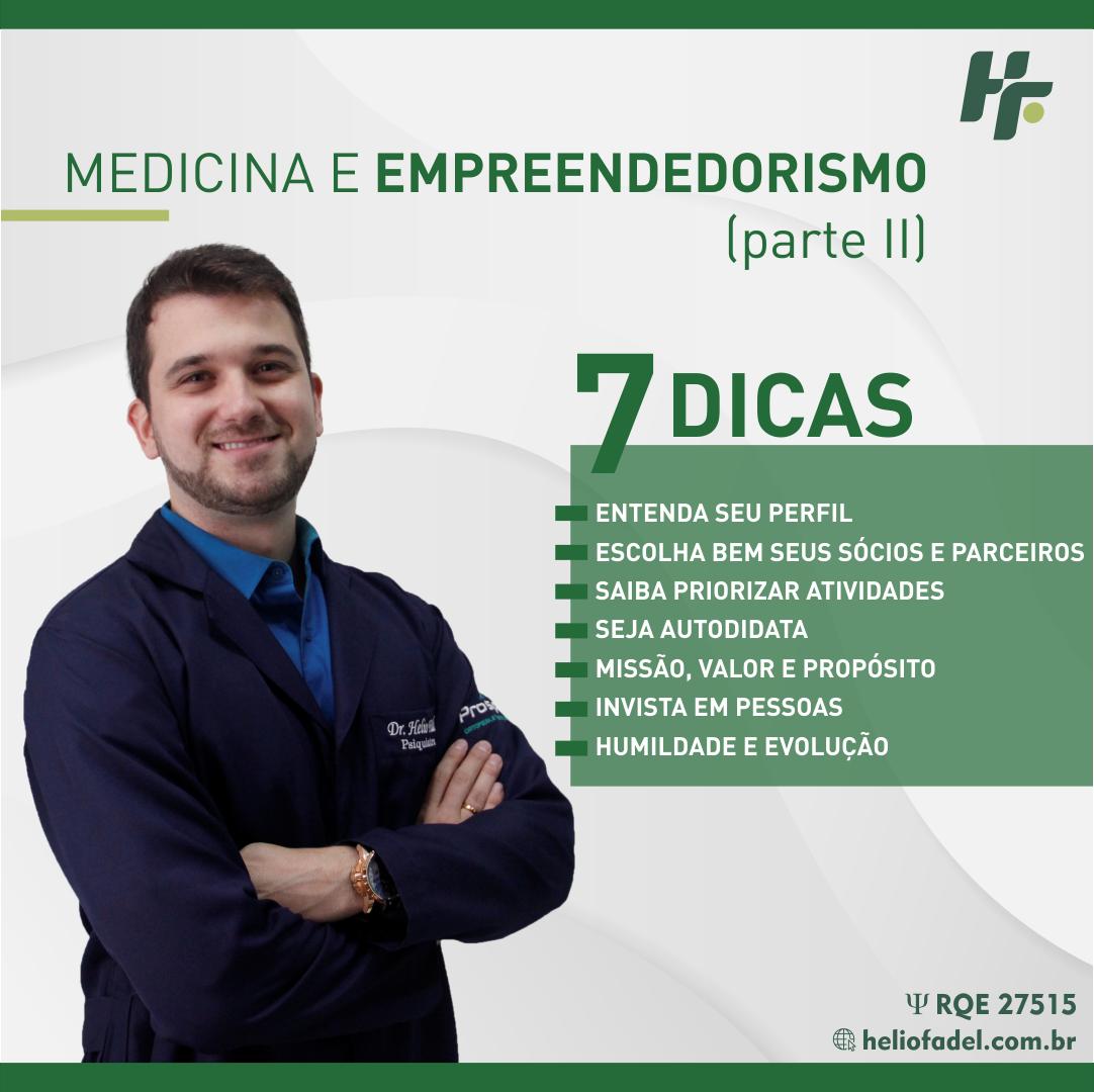 Medicina e Empreendedorismo Parte II - Empreendedorismo - Parte II